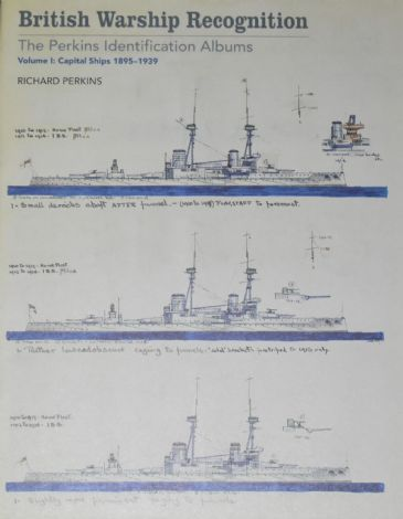 British Warships Recognition - The Perkins Identification Albums , VOLUME 1